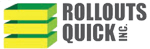 Rollouts Quick Inc.